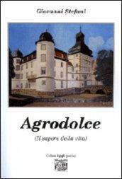 Agrodolce (Il sapore della vita)