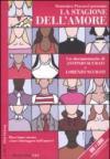 La stagione dell'amore. DVD. Con libro