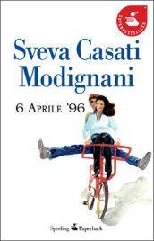 6 Aprile '96 (Super bestseller Vol. 1000)