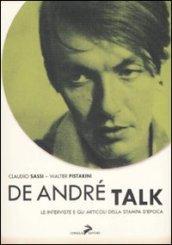 De André Talk. Le interviste e gli articoli della stampa d'epoca