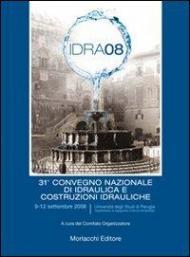 Atti del 31º convegno nazionale di idraulica e costruzioni idrauliche. Con CD-ROM