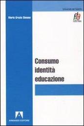 Consumo, identità, educazione