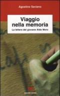 Viaggio nella memoria. La lettera del giovane Aldo Moro