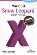 Mac OS X. Snow Leopard. Guida pratica