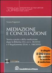 Mediazione e conciliazione. Con DVD