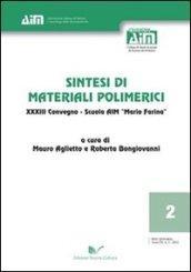 Sintesi di materiali polimerici 33° Convegno. Scuola AIM «Mario Farina»