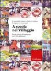 A scuola nel Villaggio. Parole chiave ed esperienze del CEIS di Rimini