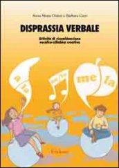 Disprassia verbale. Attività di ricombinazione vocalico-sillabica creativa
