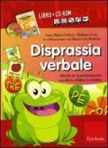 Disprassia verbale. Attività di ricombinazione vocalico-sillabica creativa. Kit. Con CD-ROM