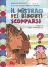 Il mistero dei bisonti scomparsi. Ediz. illustrata