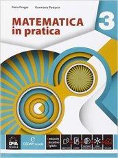 Matematica in pratica. Per le Scuole superiori. Con e-book. Con espansione online