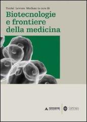 Biotecnologie e frontiere della medicina