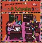 A scuola. Il mio primo dizionario italiano-inglese