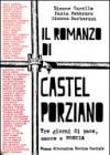 Il romanzo di Castel Porziano. Tre giorni di pace, amore e poesia