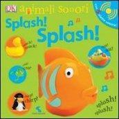 Splash! Splash! Animali sonori