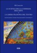 La scienza della commedia dell'arte o la libera filosofia del teatro. Ragionamenti teorici/sragionamenti grammelot