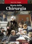 Storia della chirurgia. Dalle origini al Novecento