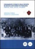 Censimento storico delle società di mutuo soccorso in Toscana. Firenze, Pisa, Lucca, Livorno. Con CD-ROM