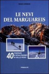 Le nevi del Marguareis. 40 itinerari di scialpinismo in Valle Pesio