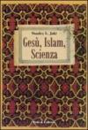Gesù, Islam, scienza