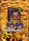 Vento aureo. Le bizzarre avventure di Jojo vol.3