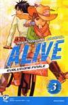 Alive. Evoluzione finale: 3