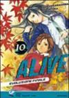Alive. Evoluzione finale: 10