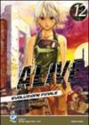 Alive. Evoluzione finale: 12