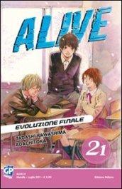 Alive. Evoluzione finale: 21