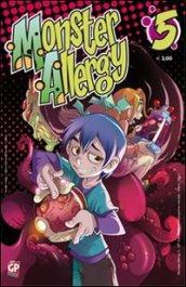 Monster allergy: 5