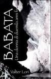 Babata. Una donna di duemila anni fa