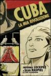 Cuba, la mia rivoluzione