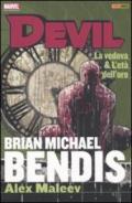 La vedova & l'età dell'oro. Devil. Brian Michael Bendis Collection: 4