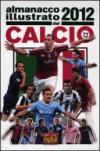 Almanacco illustrato del calcio 2012