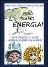 Noi siamo energia