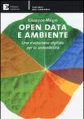 Open data e ambiente. Una rivoluzione digitale per la sostenibilità