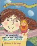 Avventure della matrioska Stellina a Roma
