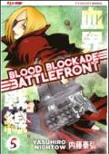 Blood blockade battlefront. 5.