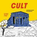 Cult. 40 luoghi tra cielo e terra