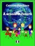 A Scuola di Futuro: 3 (Ragazzi... e Genitori)