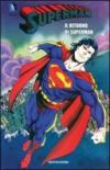 Il ritorno di Superman. Superman: 8