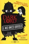 Dark Lord. Vol. 2: Il mio amico diavolo