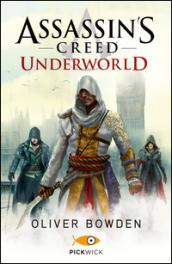 Assassin's Creed. Underworld