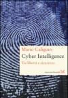 Cyber Intelligence. Tra libertà e sicurezza