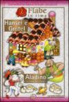 Hansel e Gretel-Aladino e la lampada magica
