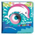 Delfino scolorino. Ediz. a colori