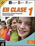 En clase. Libro del alumno. Cuaderno de ejercisios y resumen gramatical. Con CD Audio. Con espansione online. Vol. 2