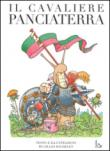 Il cavaliere Panciaterra. Ediz. illustrata