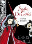 Agata de Gotici e la festa dei misteri. Ediz. illustrata