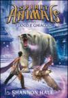 Fuoco e ghiaccio. Spirit animals. 4.